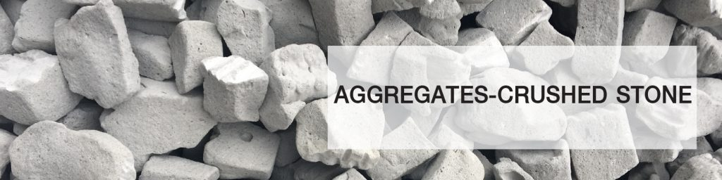 AGGREGATES-CRUSHED STONE